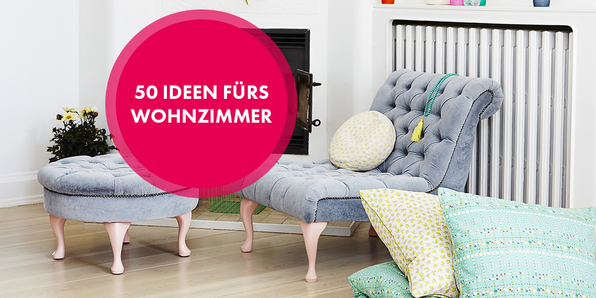 50 schöne Ideen für Ihr Wohnzimmer –