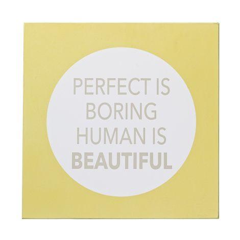 Bloomingville Schild Perfect is boring ...