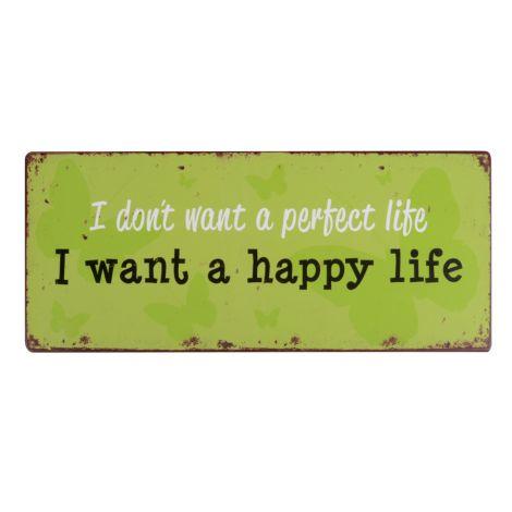 IB LAURSEN Metallschild Happy Life
