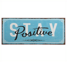 IB LAURSEN Metallschild Stay Positive