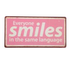IB LAURSEN Metallschild Everyone Smiles