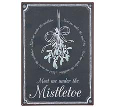 "IB LAURSEN Metallschild ""Meet me under the Mistletoe"""