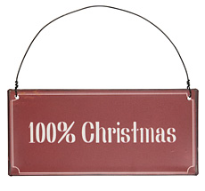 IB LAURSEN Metallschild 100% Christmas